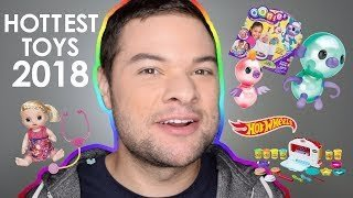 Hottest New Toys of 2018 – Toy Commercial Commentary