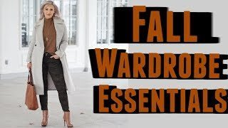FALL WARDROBE ESSENTIALS & WEARABLE TRENDS 2018