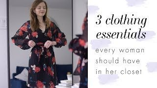 3 Wardrobe Essentials for Women