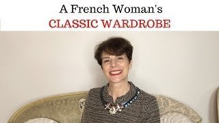 A FRENCH WOMAN'S CLASSIC WARDROBE