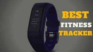 Best Fitness Tracker 2018 – You Must Watch This Before Buying a Activity Tracker