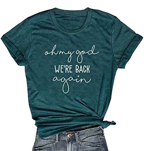 Oh My God We're Back Again Shirt Concert Band Tee Shirts for Women Music Tee Shirts with Funny Saying (XL, Green)